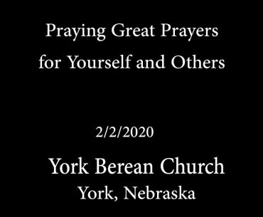 Praying Great Prayers for Yourself and Others
