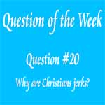 Question of the Week #20