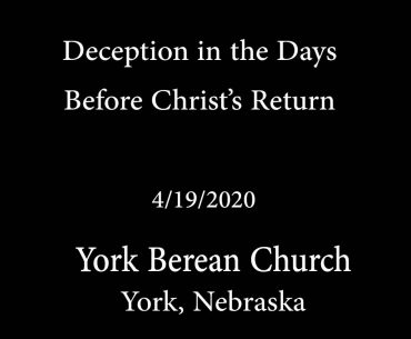 Deception in the Days Before Christ's Return