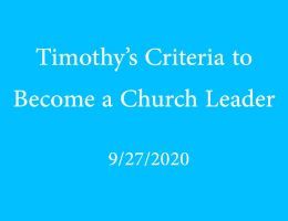 Timothy's criteria to become a church leader