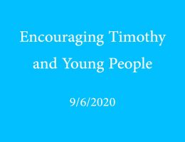 Encouraging Timothy and Young People
