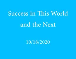 Success in This World and the Next
