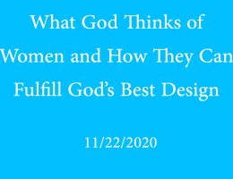 What God Thinks of Women and How They Can Fulfill God's Best Design