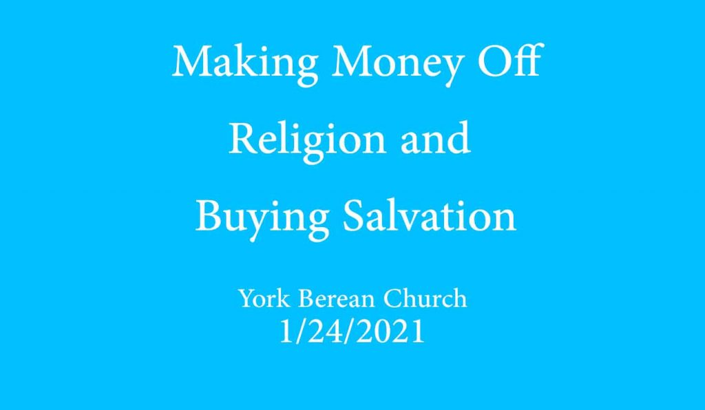 Making Money Off Religion and Buying Salvation