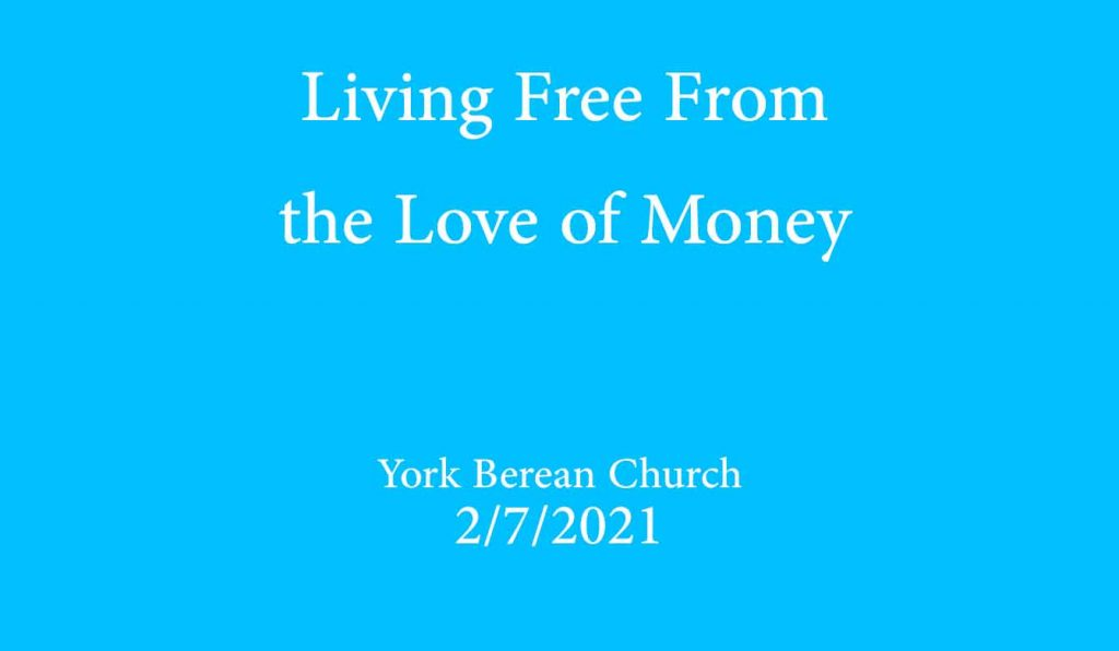 Living Free From the Love of Money