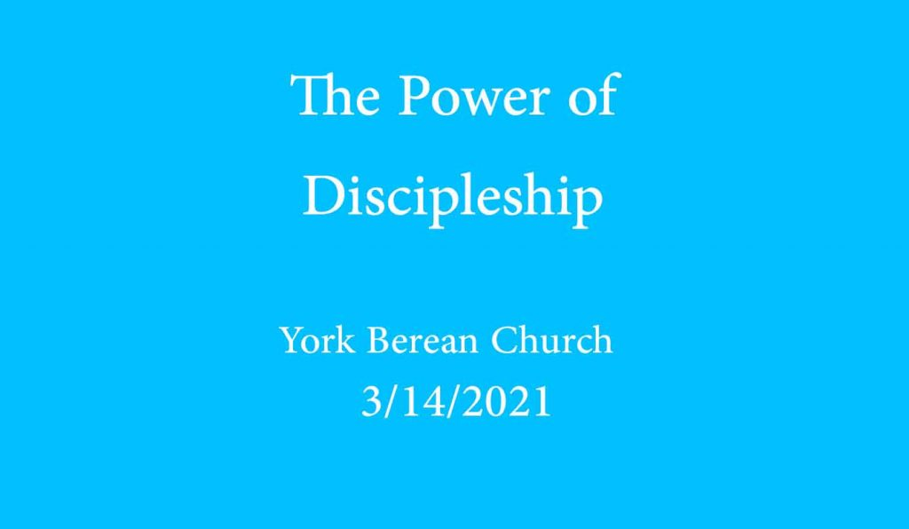 The Power of Discipleship
