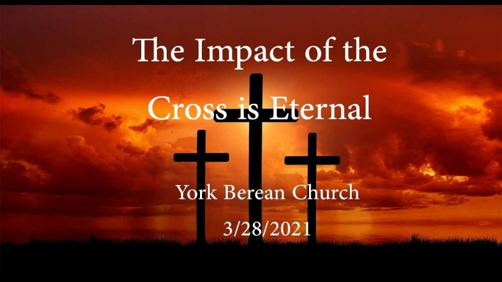 The Impact of the Cross is Eternal