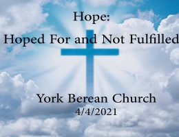 Hope: Hoped For and Not Fulfilled
