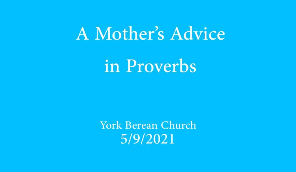 A Mother's Advice in Proverbs