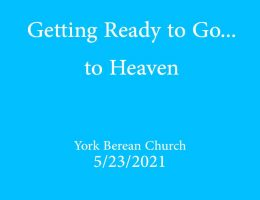 Getting Ready to Go... to Heaven