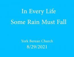 In every life, some rain must fall