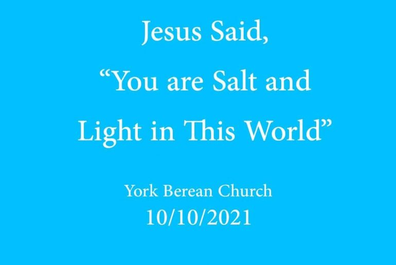 """Jesus said, """"You are Salt and Light in this World"""""""